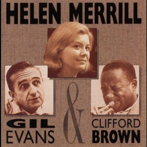 With Clifford Brown & Gil Evans