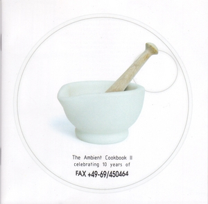The Ambient Cookbook 2 [CD1]