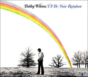 I'll Be Your Rainbow (2013 Remaster)