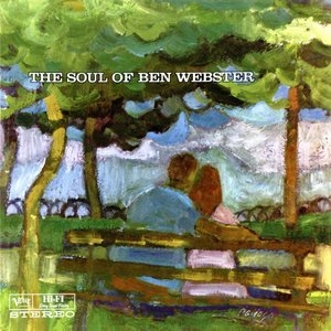 The Soul Of Ben Webster (2014 Remaster)
