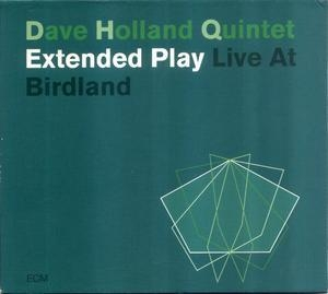 Extended Play - Live At Birdland (CD1)