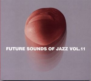 Future Sounds Of Jazz Vol. 11