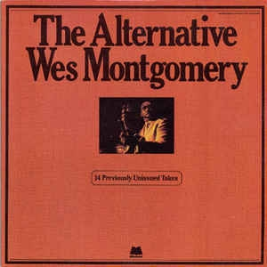 The Alternative Wes Montgomery