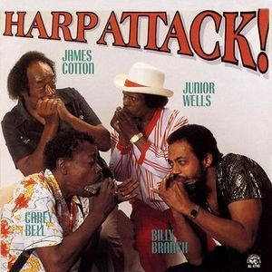 Harp Attack! [with Carey Bell, Billy Branch, , Junior Wells]