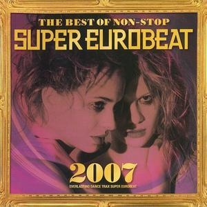 The Best Of Non-stop Super Eurobeat 2007 (AVCD-233945 Japan)(CD2)