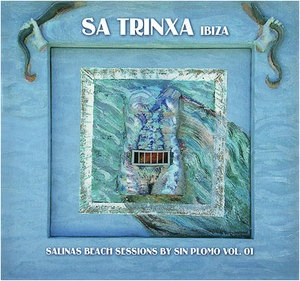 Sa Trinxa - Salinas Chill Session (CD1)