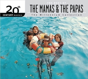 The Best Of The Mamas & The Papas