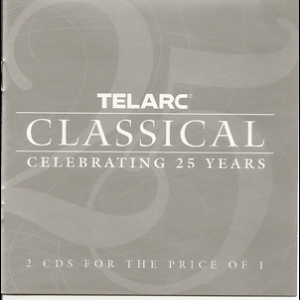 Telarc Classical Celebrating 25 Years (CD1)