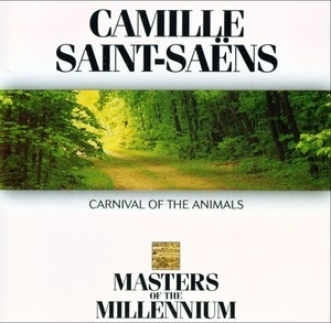 Carnival Of The Animals (Masters of The Millennium)