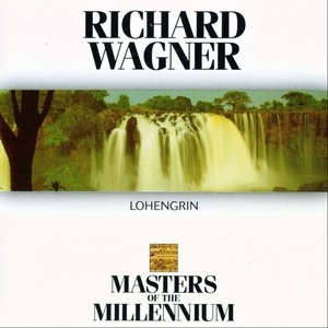 Lohengrin (Masters of The Millennium)
