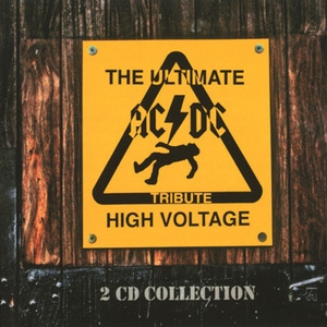 High Voltage-the Ultimate Ac/dc Tribute (CD2)