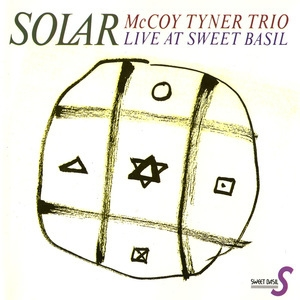 Solar / McCoy Tyner Trio Live At Sweet Basil