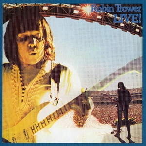 Robin Trower Live! (CD4)