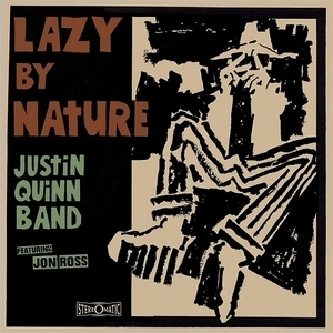 Lazy By Nature (feat. John Ross)