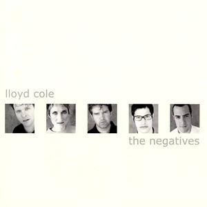 The Negatives (2001 Remaster)