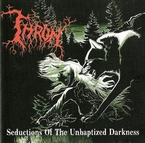 Seductions Of The Unbaptised Darkness