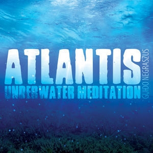 Atlantis (Underwater Meditation)