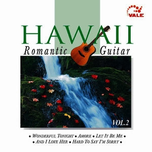 Hawaii Romantic Guitar, Vol. 2