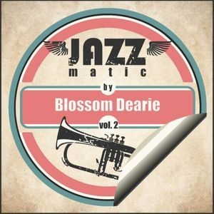 Jazzmatic By Blossom Dearie, Vol. 2