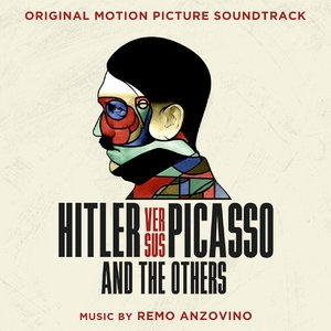 Hitler Versus Picasso And The Others (Original Motion Picture Soundtrack)