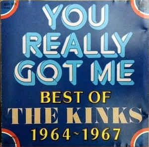You Really Got Me Best Of The Kinks 1964-1967