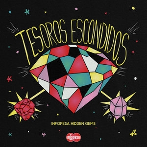 Tesoros Escondidos - Infopesa Hidden Gems
