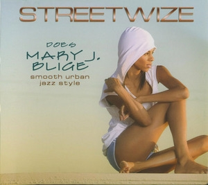 Streetwize Does Mary J. Bluge