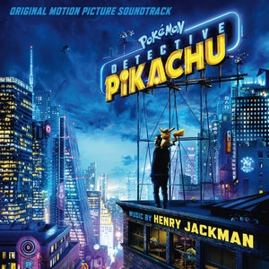 Pokemon Detective Pikachu (Original Motion Picture Soundtrack)