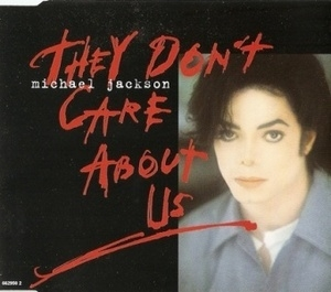 They Don't Care About Us [CDS]