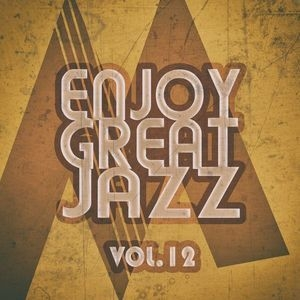 Enjoy Great Jazz, Vol.12
