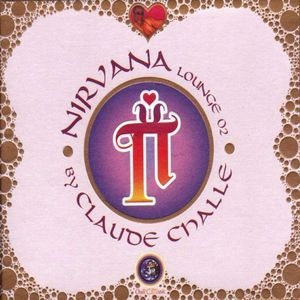 Nirvana Lounge vol.2 - Ethnic Lounge By Claude Challe (CD2)