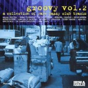 Groovy Vol. 2 - A Collection Of Rare Jazzy Club Tracks