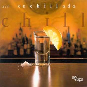 Enchillada Chill (CD1)