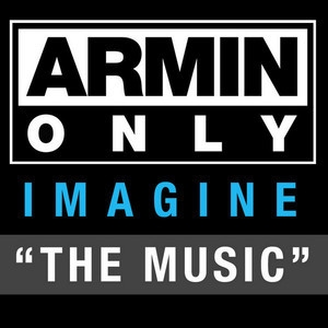 Armin Only - Imagine: The Music