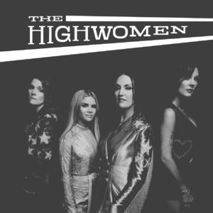 The Highwomen [Hi-Res]