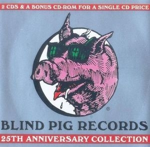 Blind Pig Records 25th Anniversary Collection (CD1)