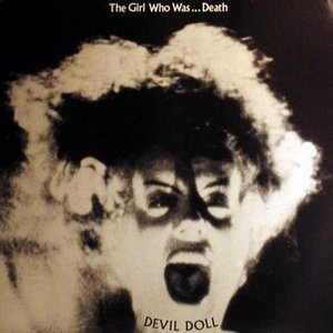 The Girl Who Was ... Death
