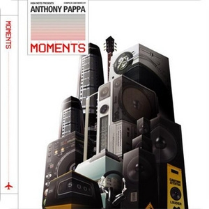 Moments Mixed By Anthony Pappa CD1