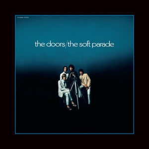 The Soft Parade (50th Anniversary Deluxe Edition) [Hi-Res]