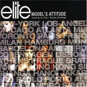 Elite Model's Attitude - Nigh by DJ Felix (CD1)