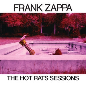 The Hot Rats Sessions 6