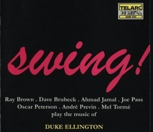 Swing! The Music Of Duke Ellington (TELARC Audiophile sound)