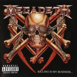 Killing Is My Business... And Business Is Good! (2002 Remastered)