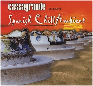 Spanish Chill Ambient Vol.1 (CD1)
