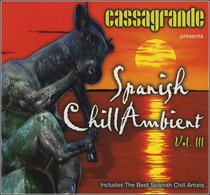 Spanish Chill Ambient Vol.3 (CD1)
