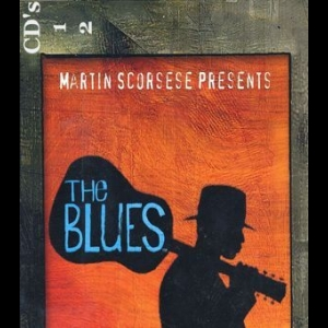 Martin Scorsese Presents The Blues (CD1)