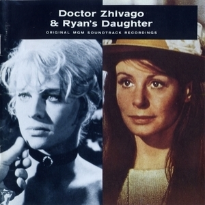 Doctor Zhivago & Ryan's Daughter OST