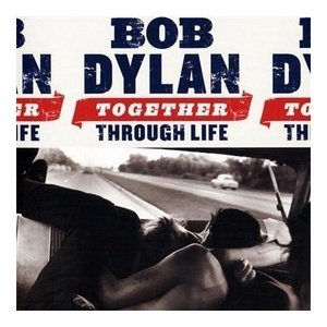 Together Through Life (deluxe Edition CD2)