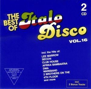 The Best Of Italo Disco Vol. 16 (CD2)