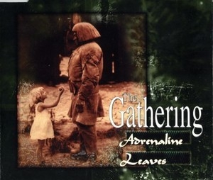 Adrenaline / Leaves [CDS]